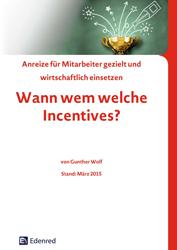 Veröffentlichungen Mitarbeiterbindung Anreize für Mitarbeiter gezielt und wirtschaftlich einsetzen